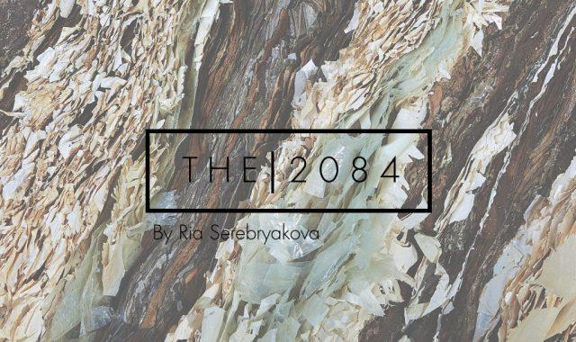 The 2084 by Ria Serebryakova
